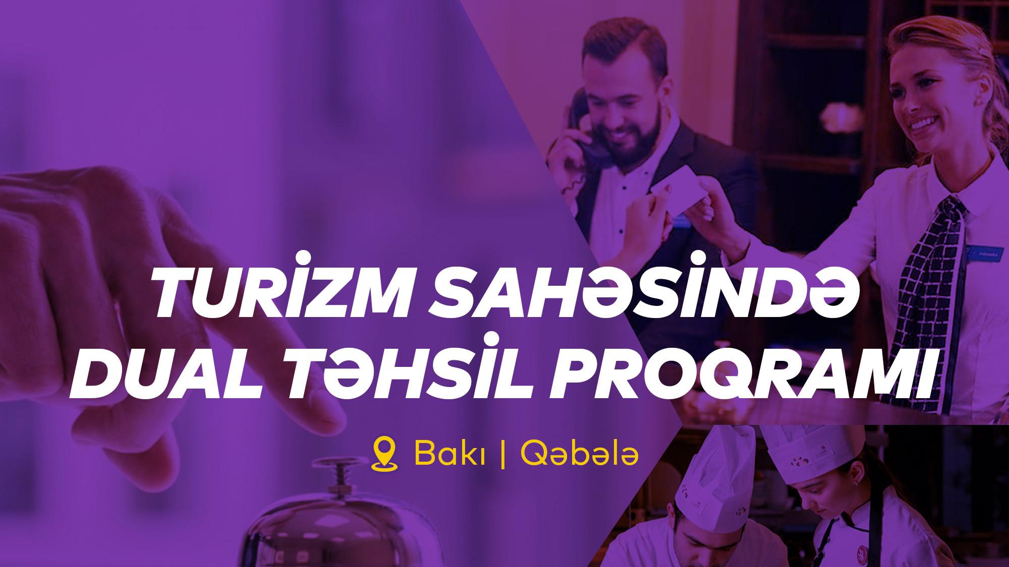 Turizm Sahəsində Dual Təhsil Proqramına start verilib